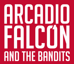Arcadio Falcon and The Bandits